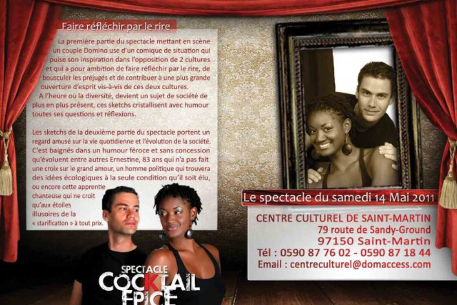 SPECTACLE: COCKTAIL EPICE. 14 MAI CENTRE CULTUREL DE SANDY GROUND