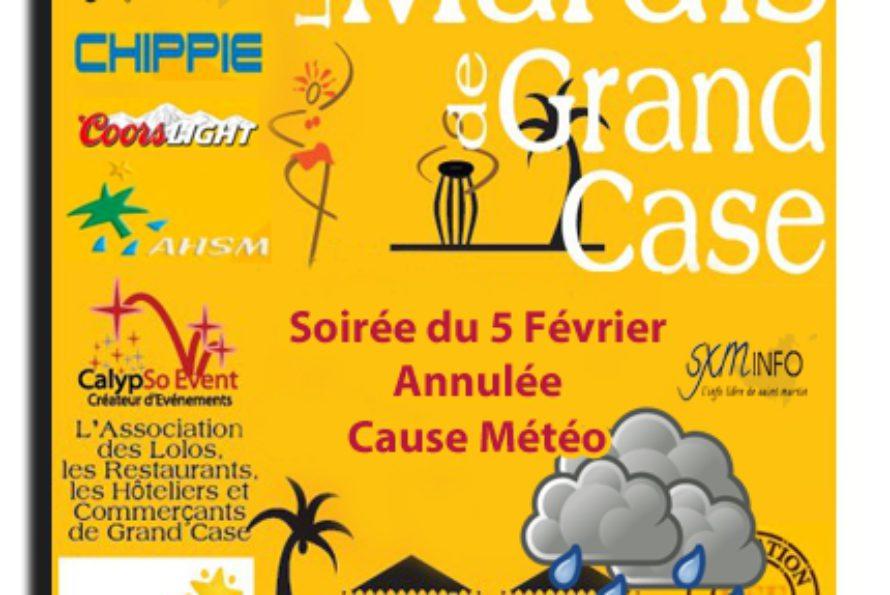 Mardis de Grand Case: Soirée du 5 Février 2013 annulée pour météo capricieuse