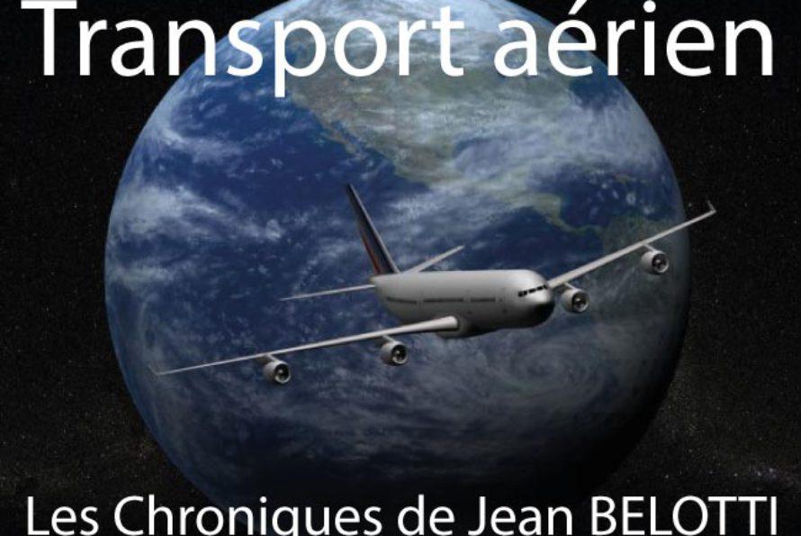 Aviation : La Lettre et la Chronique d'août 2013