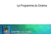 Cinéma. Programme du Centre Culturel de Sandy Ground