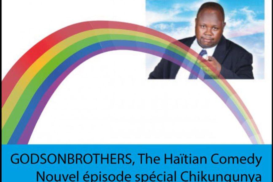 "Haitian Comedy. Nouvel épisode ""Chikungunya à Saint-Martin"""
