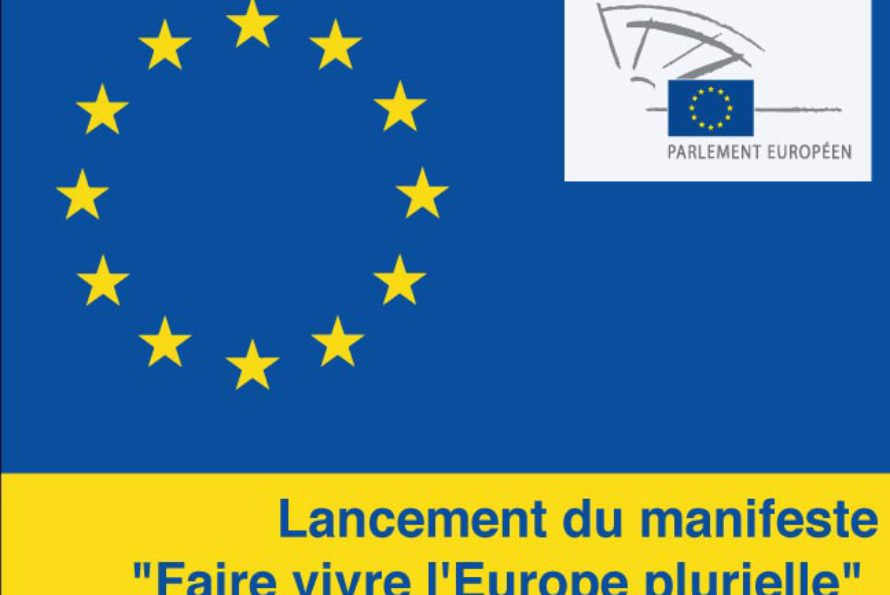 Europe. Faire vivre l'Europe plurielle !