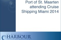 Tourism. Port of St. Maarten attending Cruise Shipping Miami 2014