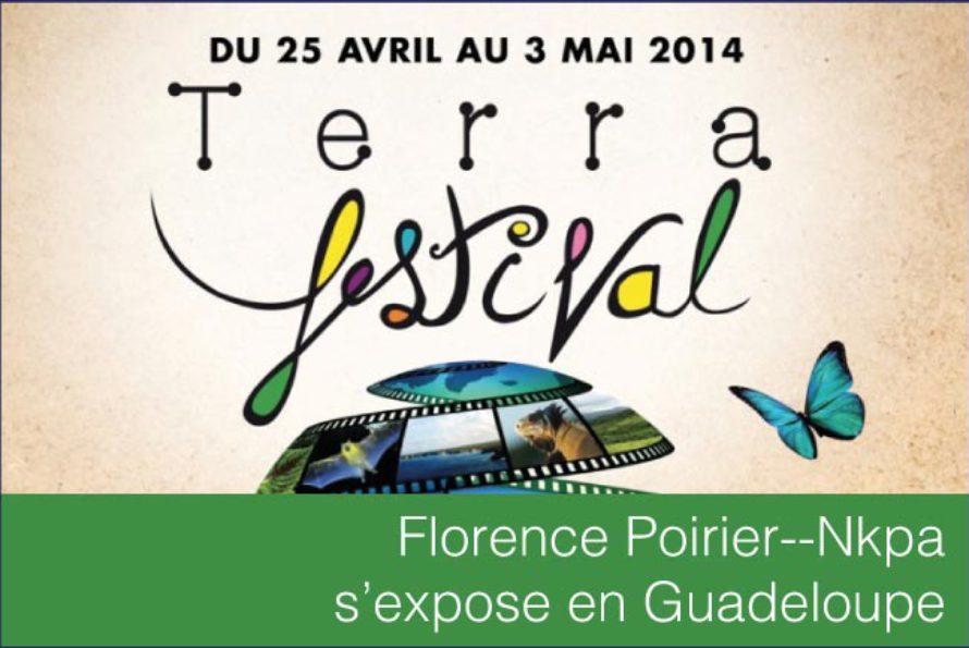 Art. Florence Poirier–Nkpa s'expose au 11ème Terra Festival en Guadeloupe