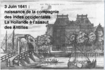 3 juin 1641… Fondation de la Compagnie hollandaise des Indes occidentales
