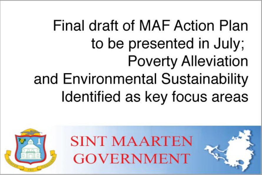 Final draft of MAF Action Plan to be presented in July;  Poverty Alleviation and Environmental Sustainability Identified as key focus areas