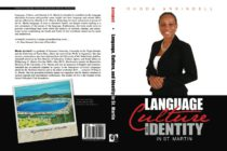 Language, Culture, and Identity in St. Martin by Rhoda Arrindell is the main book launched on Saturday at St. Martin Book Fair