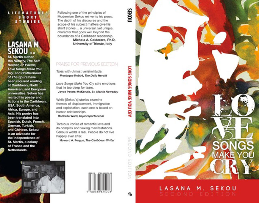 Love Songs Make You Cry – Second Edition by Lasana M. Sekou
