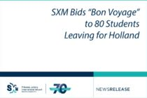 "Sint Maarten. SXM Bids ""Bon Voyage"" to 80 Students Leaving for Holland"