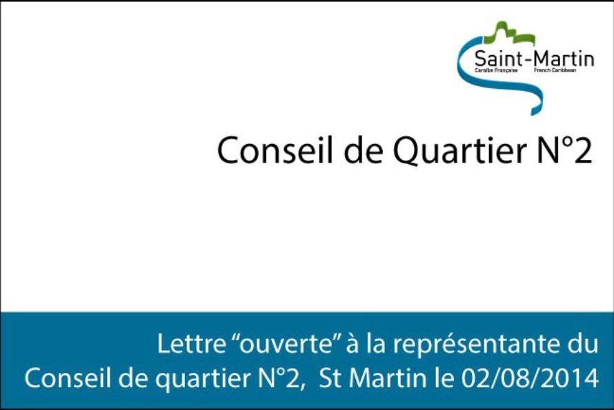 """Saint-Martin. Lettre """"ouverte"""" à la représentante du Conseil de quartier N°2  St Martin le 02 août 2014"""