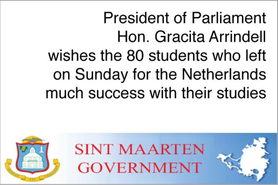 Sint Maarten. President Arrindell wishes students much success with studies overseas