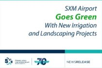 SXM Airport Goes Green With New Irrigation and Landscaping Projects