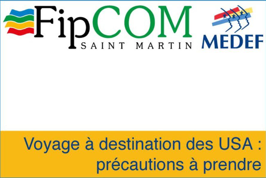 FIPCOM – Voyage à destination des USA : précautions à prendre