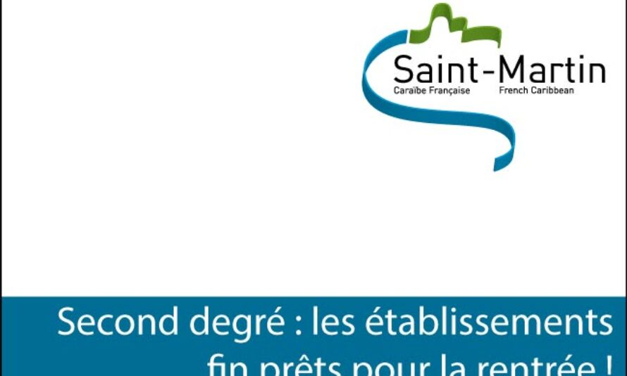 Saint-Martin – Second degré : les établissements fin prêts pour la rentrée !