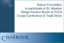 Environment – Nature Foundation to participate in St. Maarten Village Pavilion Booth at FCCA Cruise Conference & Trade Show