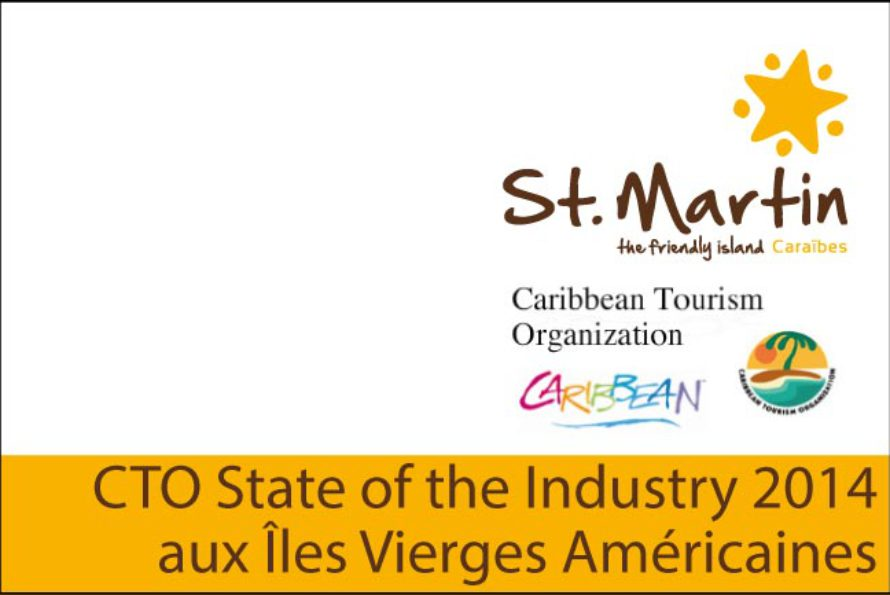 L'Office de Tourisme de St Martin au CTO State of the Industry 2014 aux Îles Vierges Américaines