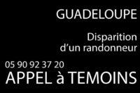 Disparition d'un randonneur en Guadeloupe – Appel à témoins
