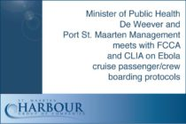 Minister of Public Health De Weever and Port St. Maarten Management meets with FCCA and CLIA on Ebola cruise passenger/crew boarding protocols