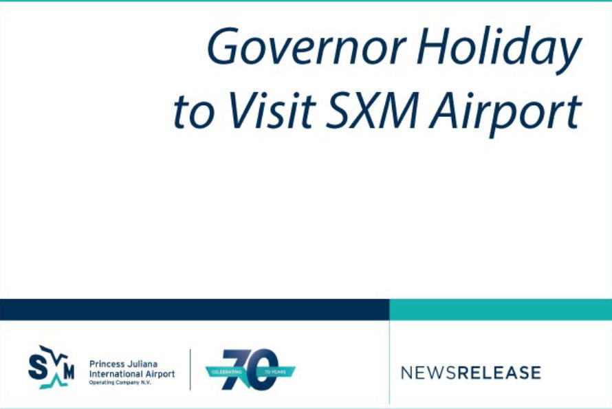 Sint Maarten – Governor Holiday to Visit SXM Airport