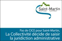 Exclusion du dispositif CICE : La Collectivité de Saint-Martin décide de saisir la juridiction administrative