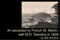 An excursion to French St. Martin, with M.D. Teenstra in 1829 by Will Johnson