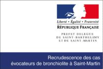 Saint-Martin – Recrudescence des cas évocateurs de bronchiolite