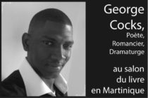 George Cocks, poète, romancier, dramaturge… et tant d'autres choses