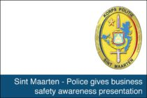 Sint Maarten – Police gives business safety awareness presentation