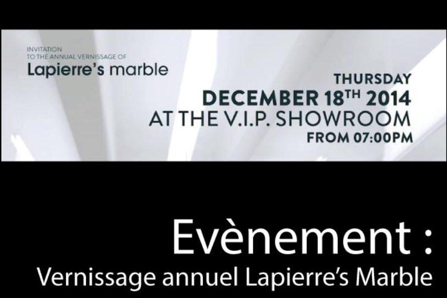 Evènement – Vernissage annuel Lapierre's Marble