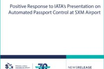 SXM Airport : Positive Response to IATA's Presentation on Automated Passport Control