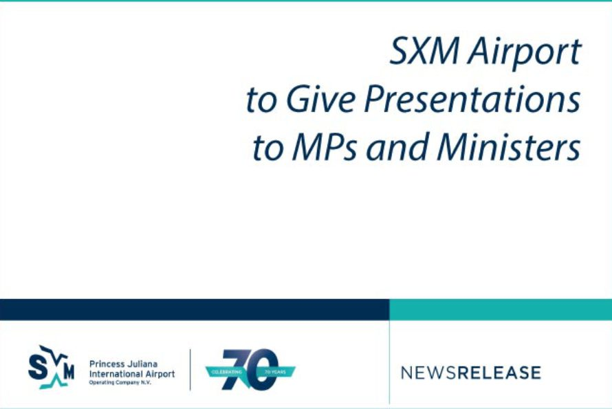 SXM Airport to Give Presentations to MPs and Ministers