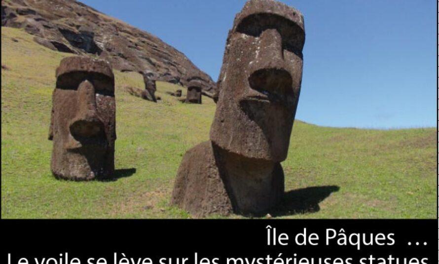 Île de Pâques – Les statues colossales ont un… corps !
