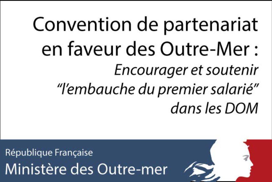 """Convention de partenariat en faveur des Outre-Mer : """"l'embauche du premier salarié"""" dans les DOM"""