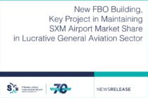 New FBO Building, Key Project in Maintaining SXM Airport Market Share in Lucrative General Aviation Sector