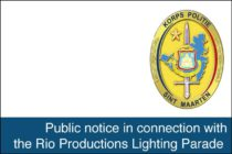 St. Maarten – Public notice in connection with the Rio Productions Lighting Parade