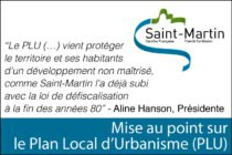 Collectivité de Saint-Martin – Mise au point sur le Plan Local d'Urbanisme (PLU)