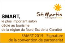 SMART 2015 – Signature de la convention de partenariat avec l'Office de Tourisme de Saint-Martin