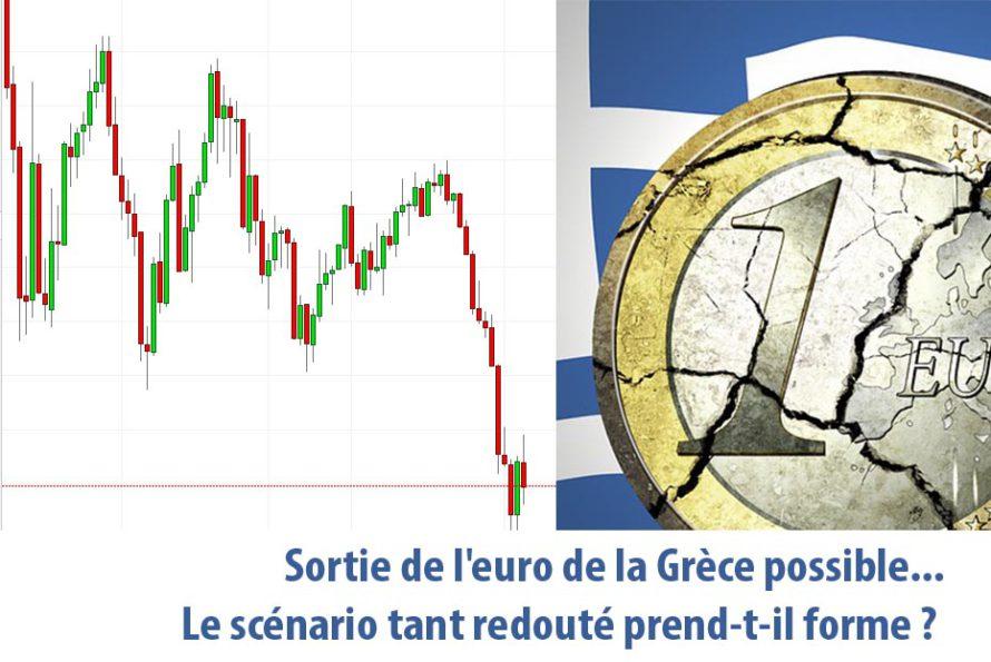 Sortie de l'euro de la Grèce possible : Le scénario tant redouté prend-t-il forme ?