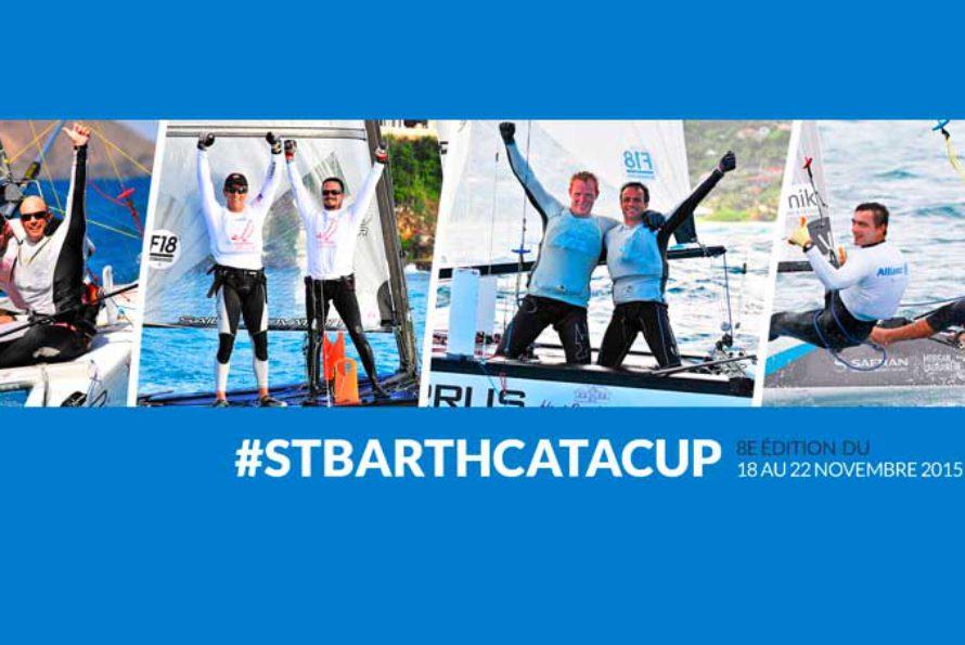 8e édition de la St-Barth Cata Cup du 18 au 22 novembre 2015 : Une autre édition qui affiche complet !