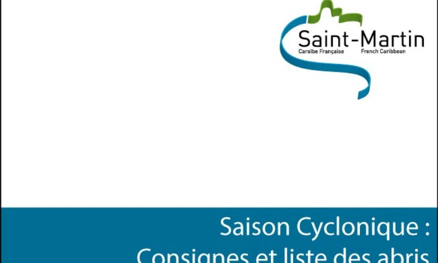 Saint-Martin – Saison cyclonique : tout savoir pour être parés