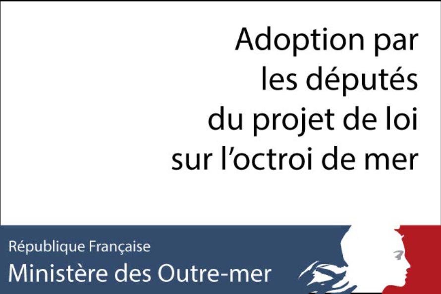Adoption par les députés du projet de loi sur l'octroi de mer