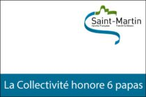 Saint-Martin – La Collectivité honore six Papas