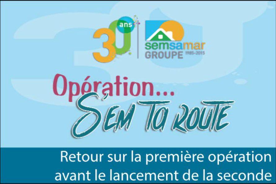 Opération S'em Ta Route de la SEMSAMAR – Retour sur la 1ère édition avant le début de la 2nde