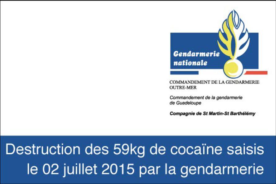 Destruction des 59kg de cocaïne saisis le 02 juillet 2015 par la gendarmerie St Martin