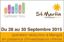 Invest Caribbean Now 2015 For The  French Caribbean Island Of Saint-Martin