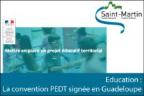 Saint-Martin – Education : La convention PEDT signée en Guadeloupe