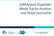 SXM Airport Organizes Media Trip for Aviation and Travel Journalists