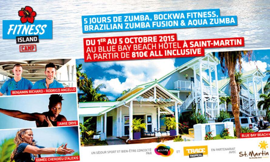 Première édition du Fitness Island Camp à Saint-Martin avec l'Office de tourisme, TRACE Tropical et Z Club NY