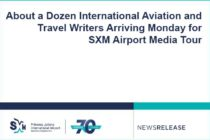 About a Dozen International Aviation and Travel Writers Arriving Monday for SXM Airport Media Tour