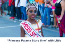 """Princess Pajama Story time"" with Little Miss St. Martin Queen Trinity Christina"